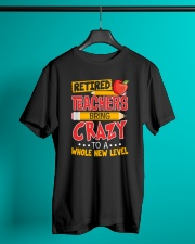 Great Shirt for Retired Teachers Classic T-Shirt lifestyle-mens-crewneck-front-3