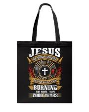 Jesus The Original Firefighter Tote Bag thumbnail