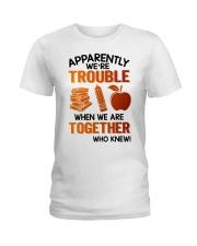 Great T-Shirt for Teacher Ladies T-Shirt thumbnail