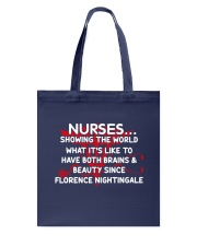 Nurse showing the world Tote Bag front