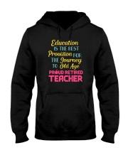 Great Shirt for Retired Teachers Hooded Sweatshirt thumbnail