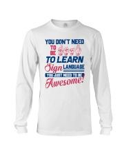 Sign Language Teachers Long Sleeve Tee thumbnail