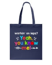 Workin' on ieps Tote Bag front