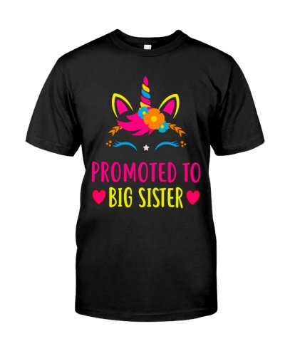 Promoted To Big Sister Unicorn T Shirt For Gift