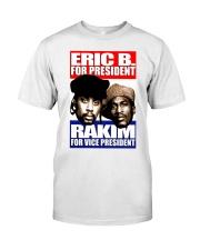 EricB 4 Pres Classic T-Shirt front