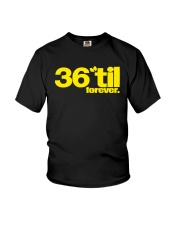 36 Til Forever Youth T-Shirt thumbnail