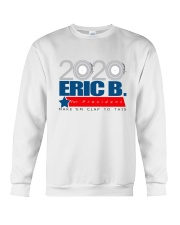 2020 Eric B for President Crewneck Sweatshirt tile