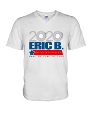 2020 Eric B for President V-Neck T-Shirt tile