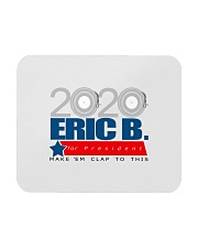 2020 Eric B for President Mousepad thumbnail