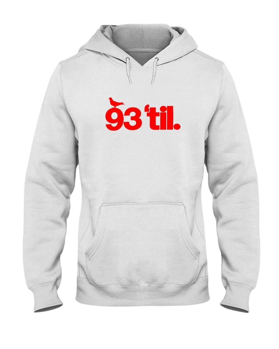 93 Til Hoodie Hooded Sweatshirt