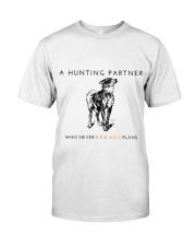 A HUNTING PARTNER WHO NEVER BREAKS PLANS Premium Fit Mens Tee thumbnail