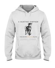 A HUNTING PARTNER WHO NEVER BREAKS PLANS Hooded Sweatshirt thumbnail