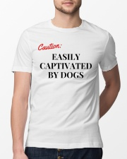 CAUTION EASILY CAPTIVATED BY DOGS Classic T-Shirt lifestyle-mens-crewneck-front-13