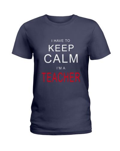 I HAVE TO KEEP CALM I AM A TEACHER