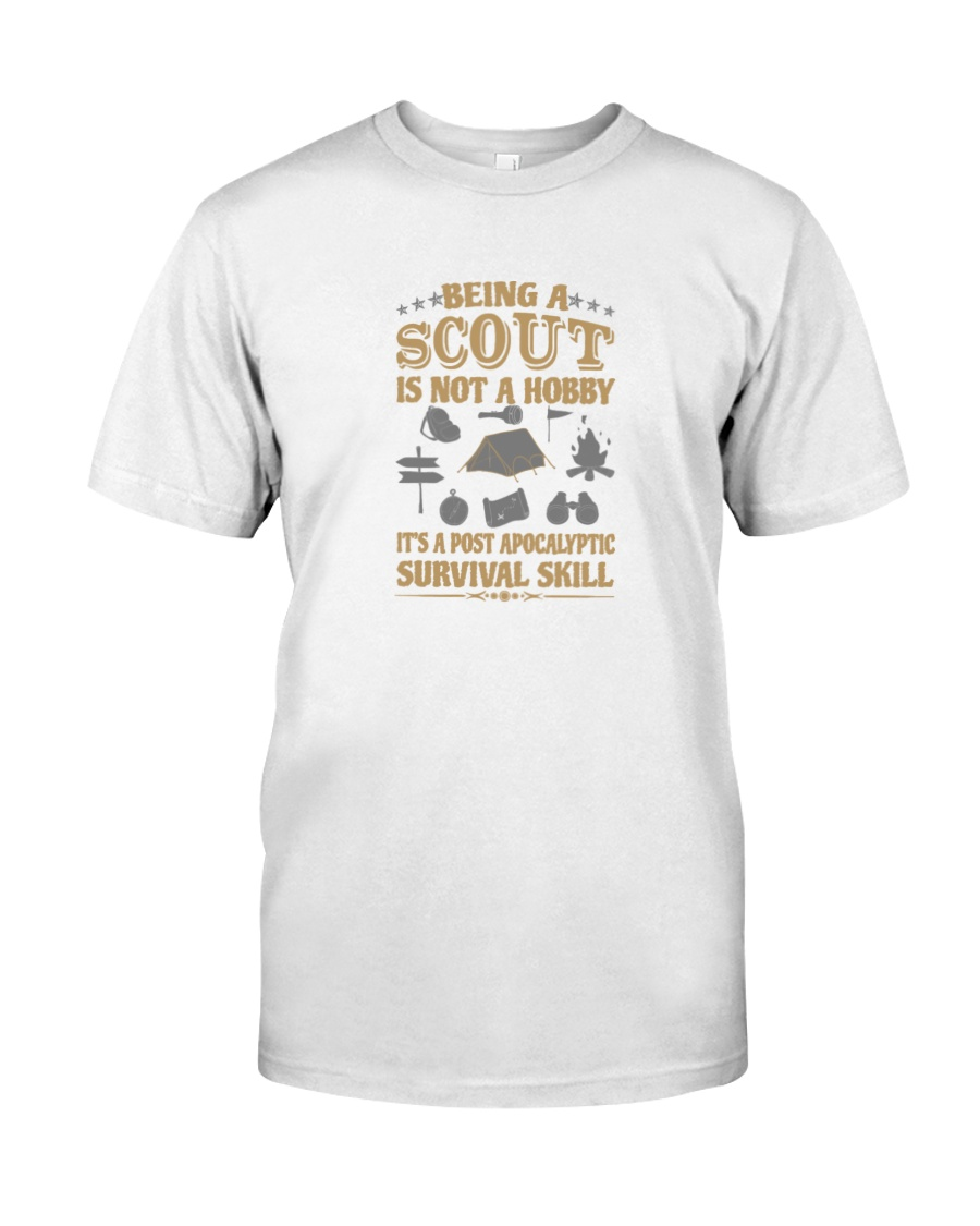 Scout it s a post apocalyptic survival skill Classic T-Shirt