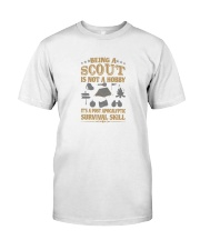 Scout it s a post apocalyptic survival skill Classic T-Shirt front