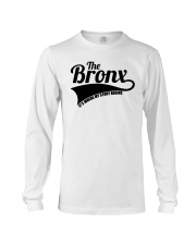 The bronx where my story begins 3 Long Sleeve Tee thumbnail