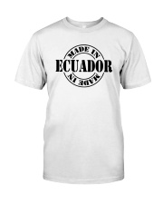 Made in Ecuador Classic T-Shirt front