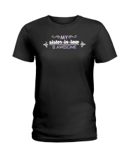Sister in law my sister in law is awesome Ladies T-Shirt thumbnail