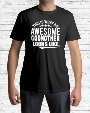 This is what an awesome godmother looks like Classic T-Shirt lifestyle-mens-crewneck-front-1
