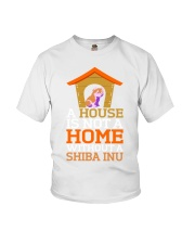 A House Is Not A Home Without A Shiba Inu Dog Shir Youth T-Shirt tile