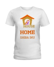 A House Is Not A Home Without A Shiba Inu Dog Shir Ladies T-Shirt thumbnail