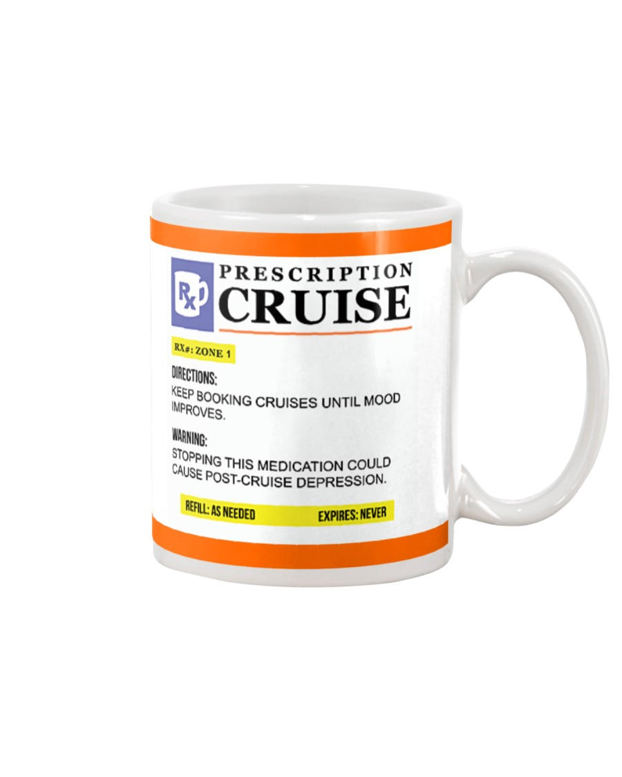 Your Prescription to Cruise Mug