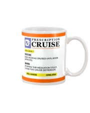 Your Prescription to Cruise Mug front