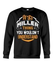 MILLER MILLER MILLER MILLER THING MILLER THING Crewneck Sweatshirt thumbnail