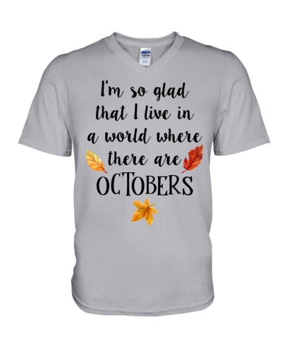 I LIVE IN A WORLD WHERE THERE ARE OCTOBERS
