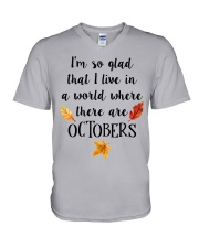 I LIVE IN A WORLD WHERE THERE ARE OCTOBERS V-Neck T-Shirt thumbnail