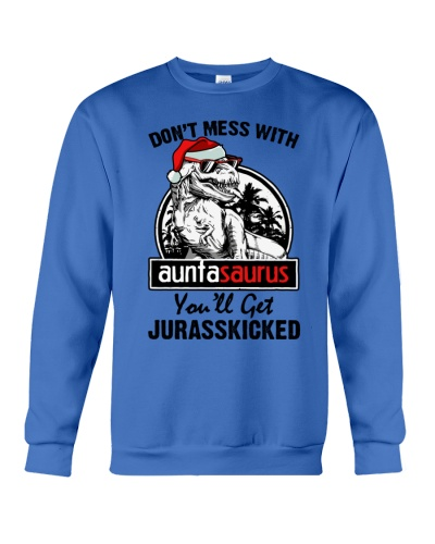 DONT MESS WITH AUNTASAURUS