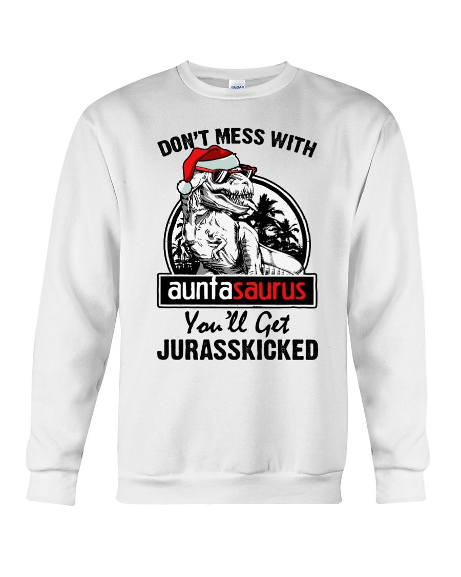 DONT MESS WITH AUNTASAURUS Crewneck Sweatshirt