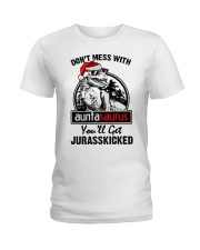 DONT MESS WITH AUNTASAURUS Ladies T-Shirt front
