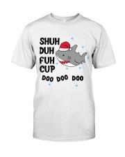 SHUH DUH FUH CUP DOO DOO DOO Classic T-Shirt thumbnail