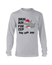 SHUH DUH FUH CUP DOO DOO DOO Long Sleeve Tee thumbnail