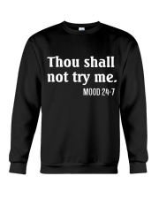 THOU SHALL NOT TRY ME - MOOD 24:7 Crewneck Sweatshirt thumbnail