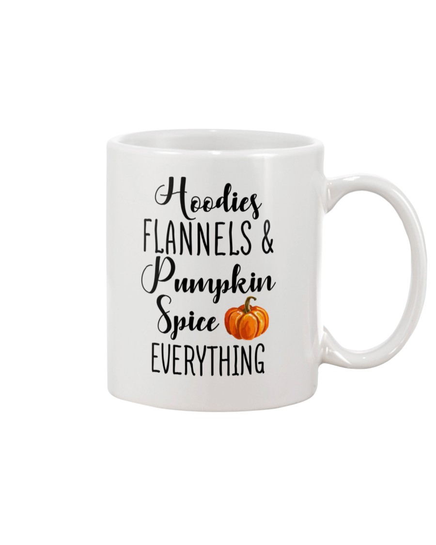 HOODIES FLANNELS AND PUMPKIN SPICE EVERYTHING Mug