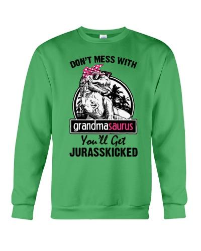 DONT MESS WITH GRANDMASAURUS