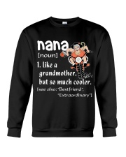 NANA - LIKE A GRANDMOTHER BUT SO MUCH COOLER Crewneck Sweatshirt tile