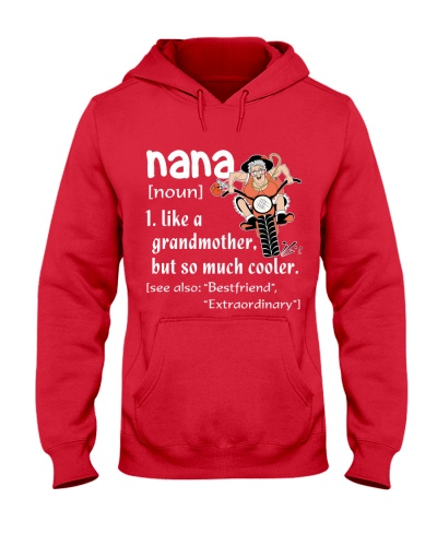 NANA - LIKE A GRANDMOTHER BUT SO MUCH COOLER