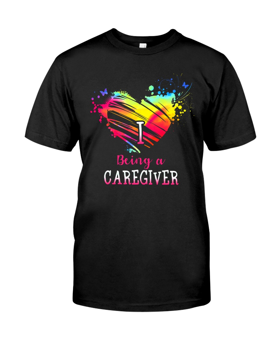 I Love Being A Caregiver Classic T-Shirt