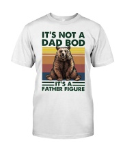 It's Not A Dad Bod Classic T-Shirt front