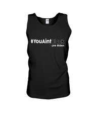 You Ain't Black Unisex Tank thumbnail