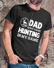 Dad Is My Name Hunting Is My Game Classic T-Shirt lifestyle-mens-crewneck-front-4