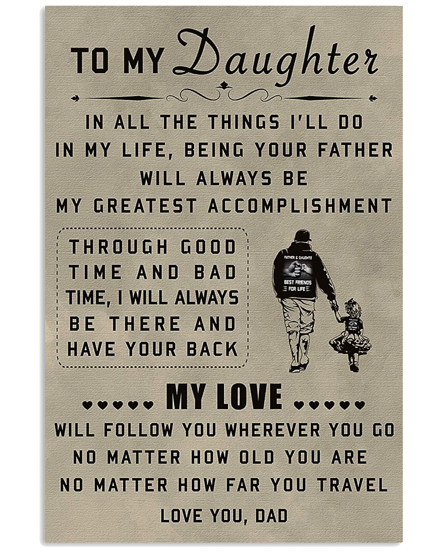 To My Daughter 11x17 Poster