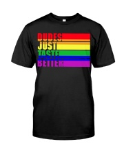 Proud To Be Gay Classic T-Shirt front
