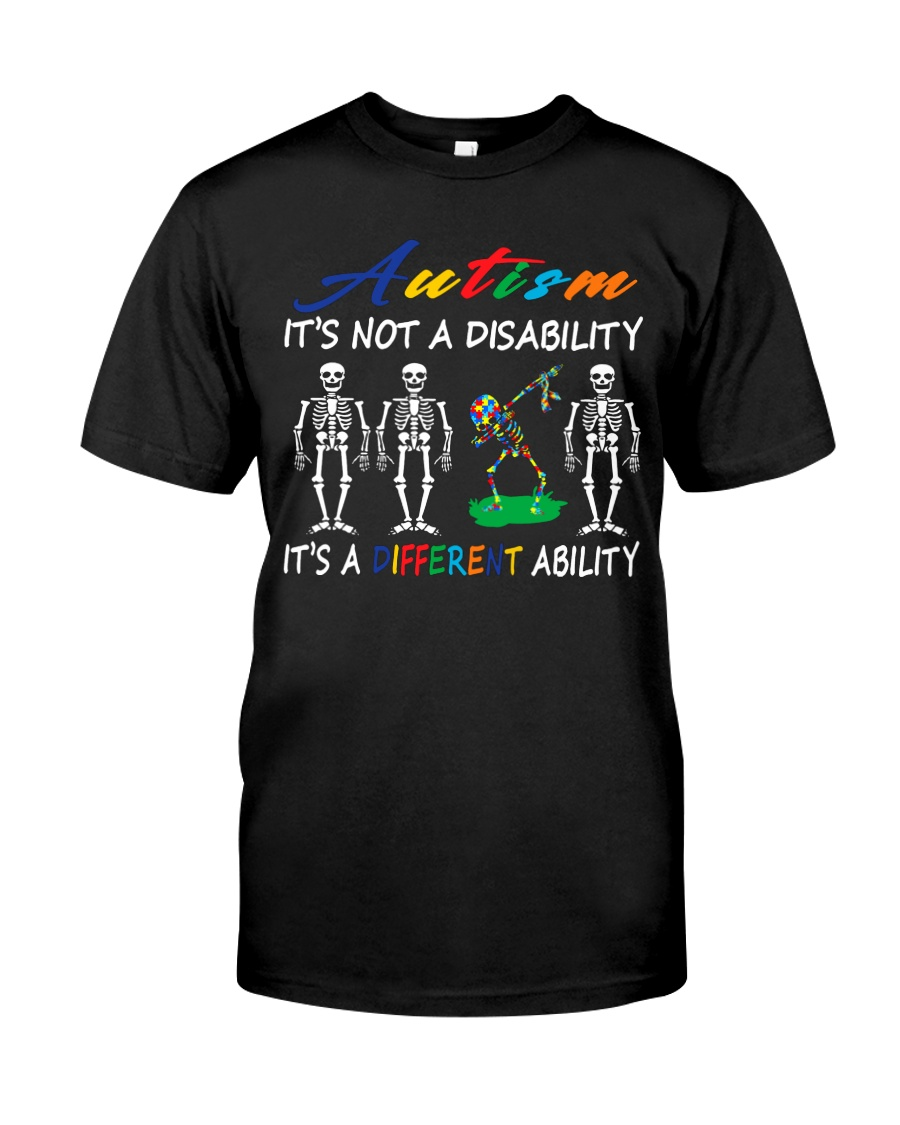 Autism It's Not A Disability Classic T-Shirt
