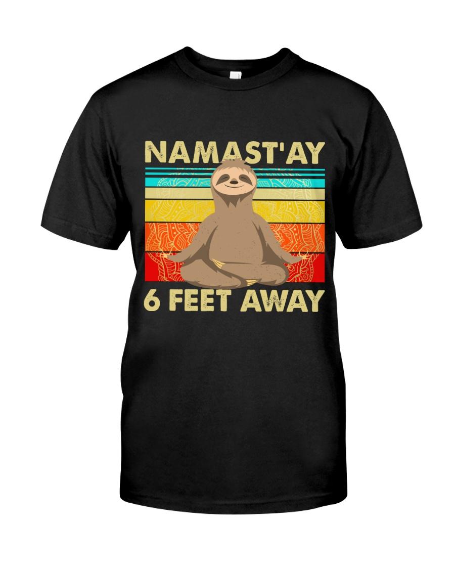 Sloth Namastay 6 Feet Away Classic T-Shirt
