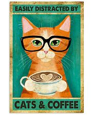 Easily Distracted By Cats And Coffee 11x17 Poster front